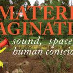 The Material Imagination Workshop, Stanford University